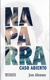naparra - caso abierto - Jon Alonso