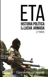 (II) E. T. A. HISTORIA POLITICA LUCHA ARMADA