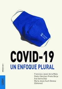 COVID-19 - UN ENFOQUE PLURAL