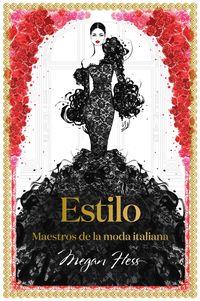 ESTILO - MAESTROS DE LA MODA ITALIANA