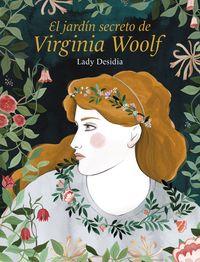El jardin secreto de virginia woolf - Lady Desidia