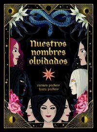nuestros nombres olvidados - Carmen Pacheco / Laura Pacheco