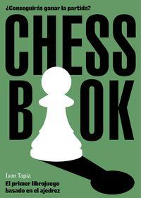 CHESS BOOK - EL PRIMER LIBROJUEGO BASADO EN EL AJEDREZ