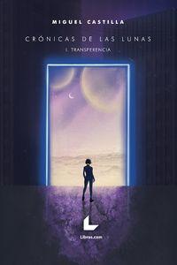 CRONICAS DE LAS LUNAS 1 - TRANSFERENCIA