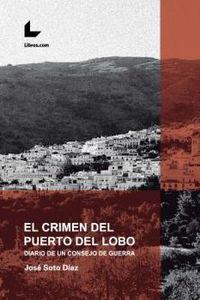 CRIMEN DEL PUERTO DEL LOBO, EL