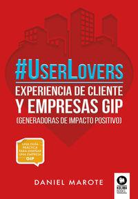 #USERLOVERS - EXPERIENCIA DE CLIENTE Y EMPRESAS GIP