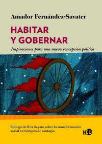HABITAR Y GOBERNAR - INSPIRACIONES PARA UNA NUEVA CONCEPCION POLITICA