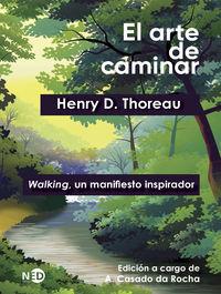 ARTE DE CAMINAR, EL - WALKING, UN MANIFIESTO INSPIRADOR