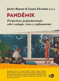 PANDEMIK - PERSPECTIVAS POSFUNDACIONALES SOBRE CONTAGIO, VIRUS Y CONFINAMIENTO