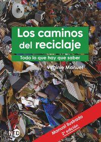 LOS CAMINOS DEL RECICLAJE - TODO LO QUE HAY QUE SABER