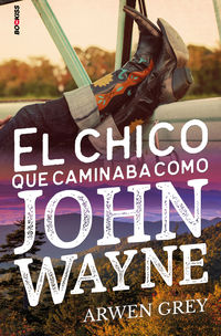 CHICO QUE CAMINABA COMO JOHN WAYNE, EL