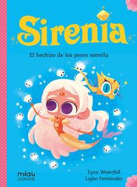 SIRENIA 2 - EL HECHIZO DE LOS PECES ESTRELLA