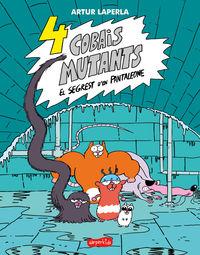 4 cobais mutants - el segrest d'en pantaleone - Artur Laperla