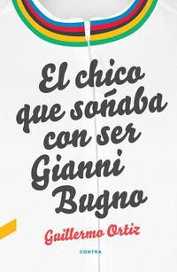 CHICO QUE SOÑABA CON SER GIANNI BUGNO, EL