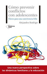 COMO PREVENIR CONFLICTOS CON ADOLESCENTES - CLAVES PARA UNA CONVIVENCIA FELIZ