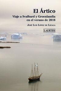 ARTICO, EL - VIAJE A SVALBARD Y GROENLANDIA EN EL VERANO DE 2018
