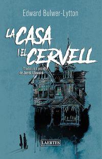 LA CASA I EL CERVELL