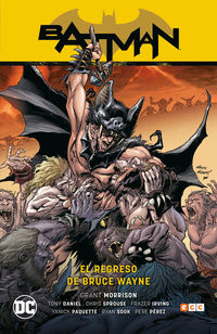 BATMAN - EL REGRESO DE BRUCE WAYNE (BATMAN SAGA BATMAN Y ROBIN PARTE 3)
