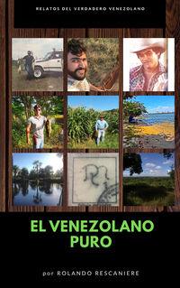 VENEZOLANO PURO, EL