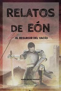 RELATOS DE EON - EL RESURGIR DEL VACIO