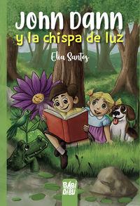 JOHN DANN Y LA CHISPA DE LUZ