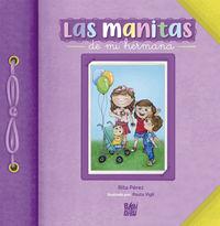 MANITAS DE MI HERMANA, LAS