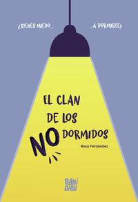 CLAN DE LOS NO DORMIDOS, EL