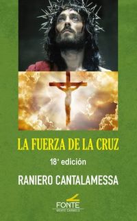 (18 ED) FUERZA DE LA CRUZ, LA