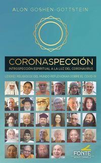 CORONASPECCION - INTROSPECCION ESPIRITUAL A LA LUZ DEL CORONAVIRUS
