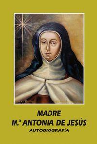 MADRE MARIA ANTONIA DE JESUS - AUTOBIOGRAFIA MEC-21