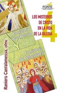 LOS MISTERIOS DE CRISTO EN LA VIDA DE LA IGLESIA 4