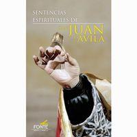 sentencias espirituales de san juan de avila - San Juan De Avila