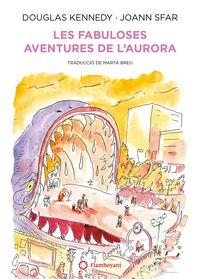 FABULOSES AVENTURES DE L'AURORA, LES