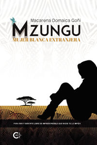 mzungu - mujer blanca extranjera - Macarena Domaica Goni