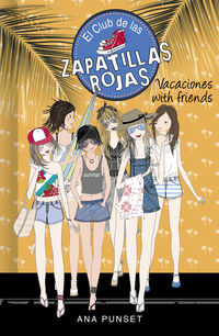 CLUB DE LAS ZAPATILLAS ROJAS 19 - VACACIONES WITH FRIENDS
