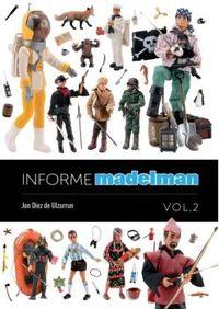 INFORME MADELMAN 2