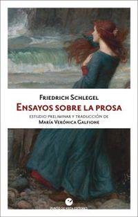 ensayos sobre la prosa - Friedrich Schlegel