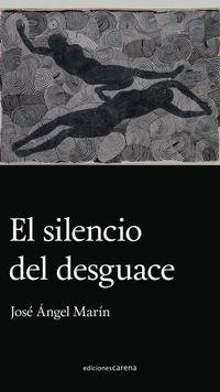 SILENCIO DEL DESGUACE, EL
