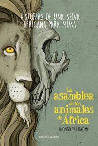 LA ASAMBLEA DE LOS ANIMALES DE AFRICA - HISTORIAS DE UNA SELVA AFRICANA PARA MUNA