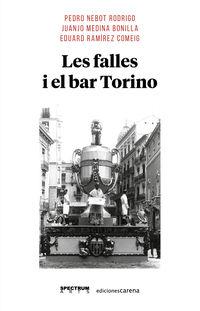 LES FALLES I EL BAR TORINO