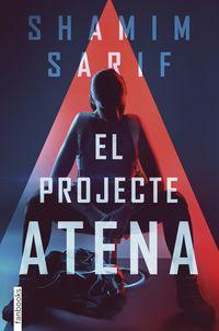 El projecte athena - Shamim Sarif