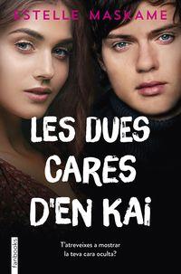 Dues Cares D'en Kai, Les - Estelle Maskame