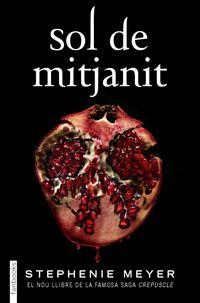 Sol De Mitjanit - Stephenie Meyer