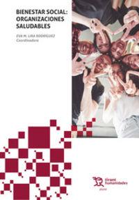 bienestar social - organizaciones saludables - Eva M. Lira Rodriguez (coord. )