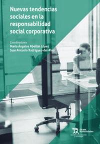 NUEVAS TENDENCIAS SOCIALES EN LA RESPONSABILIDAD SOCIAL CORPORATIVA