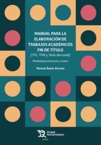 MANUAL PARA LA ELABORACION DE TRABAJOS ACADEMICOS FIN DE TITULO (TFG, TFM Y TESIS DOCTORAL)