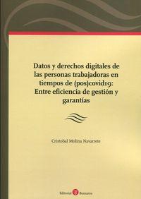 DATOS Y DERECHOS DIGITALES DE LAS PERSONAS TRABAJADORAS EN TIEMPOS DE (POS) COVID19: . ENTRE EFICIENCIA DE GESTION Y GARA
