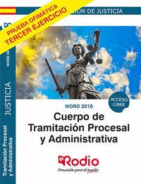 WORD 2010 - CUERPO DE TRAMITACION PROCESAL Y ADMINISTRATIVA - ACCESO LIBRE
