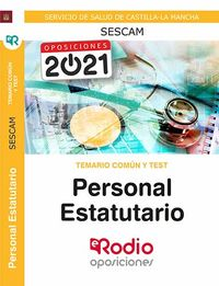 TEMARIO COMUN Y TEST - PERSONAL ESTATUTARIO (SESCAM) - SERVICIO DE SALUD DE CASTILLA LA MANCHA