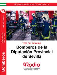 TEST DEL TEMARIO - BOMBEROS - DIPUTACION PROVINCIAL DE SEVILLA